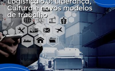 """Profissionais debatem """"Logística 5.0: Liderança, Cultura e novos Modelos de Trabalho"""""""
